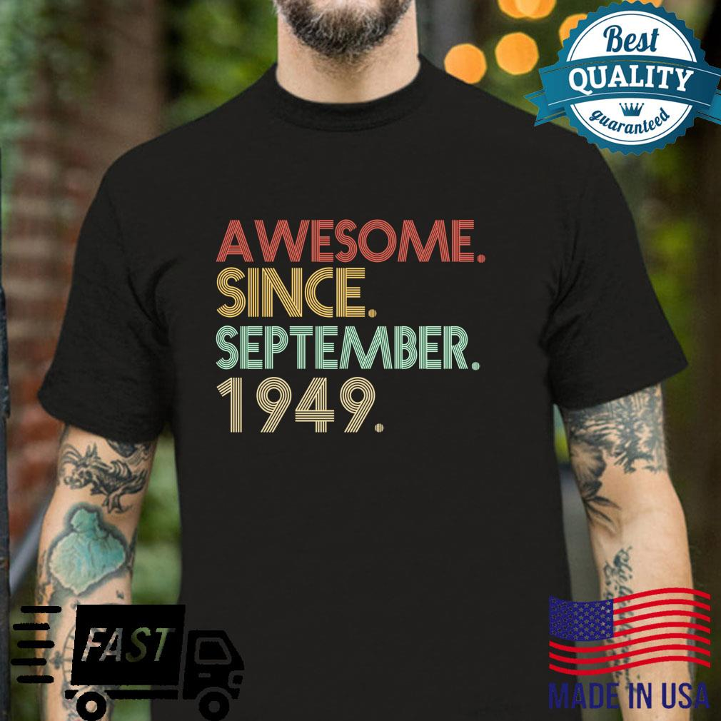 72nd Birthday 72 Years Old Awesome Since September 1949 Shirt