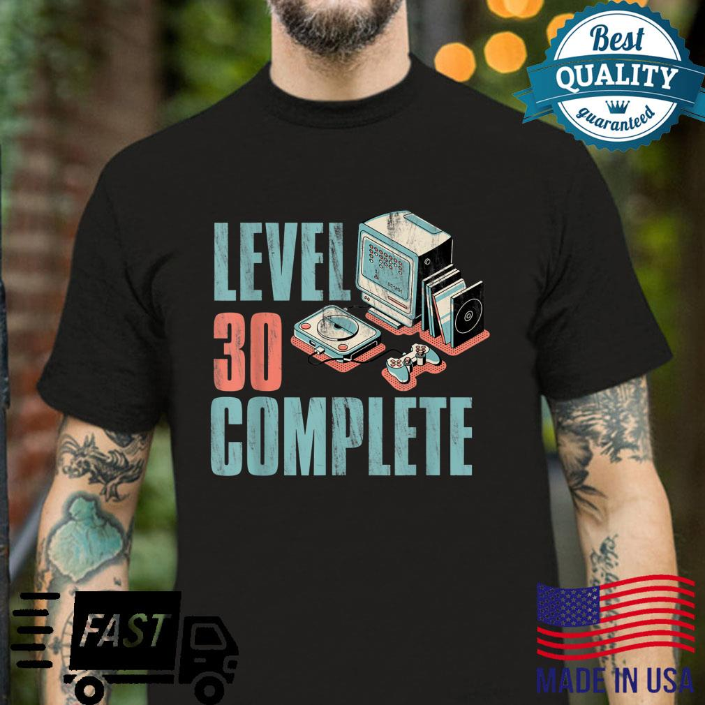 Level 30 Complete Retro Video Gamer Vintage Quote Shirt